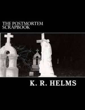 The Postmortem Scrapbook