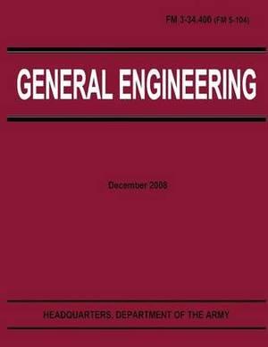General Engineering (FM 3-34.400)