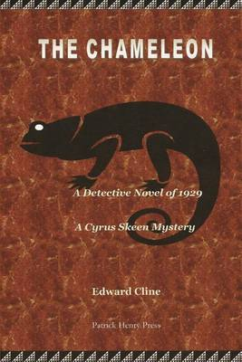 The Chameleon: A Cyrus Skeen Mystery