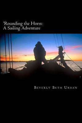 'Rounding the Horn: A Sailing Adventure