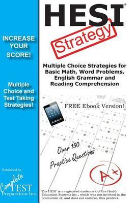 Hesi Strategy: Winning Multiple Choice Strategies for the Health Education Systems Exam