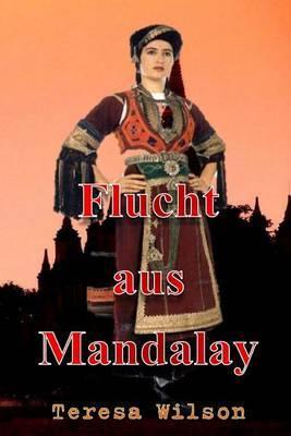 Flucht Aus Mandalay: German Version