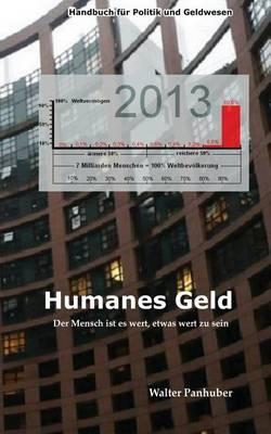 Humanes Geld: Der Mensch Ist Es Wert, Etwas Wert Zu Sein