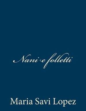 Nani E Folletti