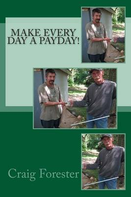 Make Everyday a Payday!