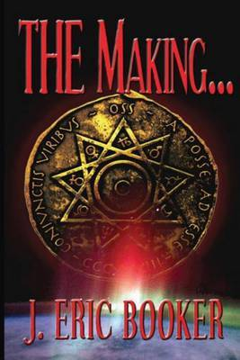 The Making: Mystery Novel