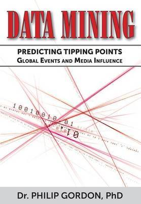 Data Mining: Predicting Tipping Points: Global Events and Media Influence