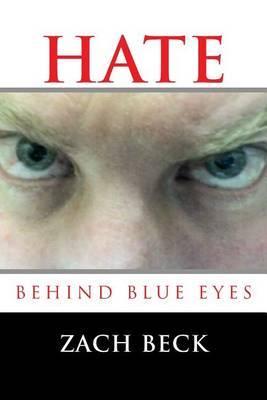 Hate Behind Blue Eyes