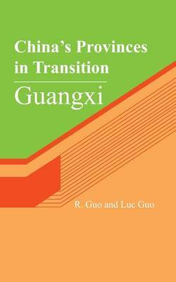China's Provinces in Transition: Guangxi
