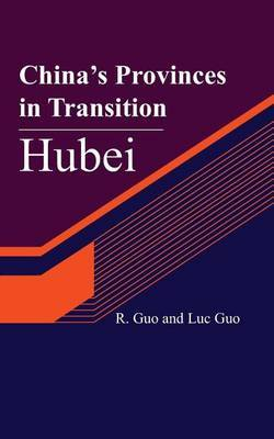 China's Provinces in Transition: Hubei