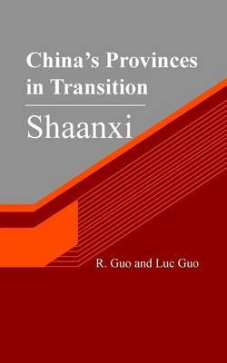 China's Provinces in Transition: Shaanxi