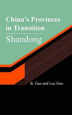China's Provinces in Transition: Shandong