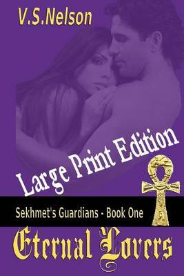 Eternal Lovers - Large Print: Sekhmet's Guardians