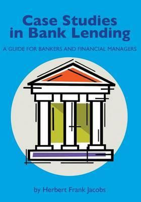 Case Studies in Bank Lending