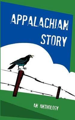 Appalachian Story: An Anthology