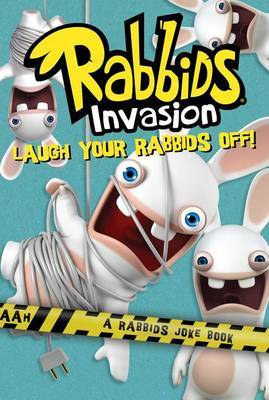 Laugh Your Rabbids Off!: A Rabbids Joke Book