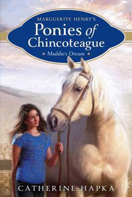 Marguerite Henry's Ponies of Chincoteague: Maddie's Dream