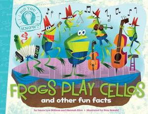 Did You Know: Frogs Play Cellos