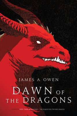 Dawn of the Dragons: Here, There be Dragons; the Search for the Red Dragon