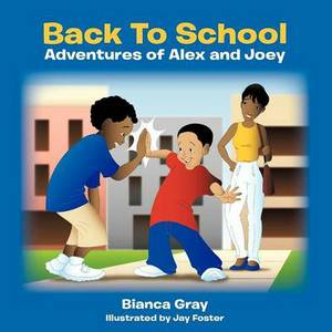 Back To School: Adventures of Alex and Joey