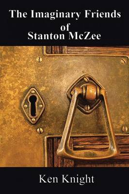 The Imaginary Friends of Stanton McZee
