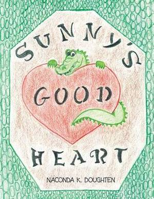 Sunny's Good Heart