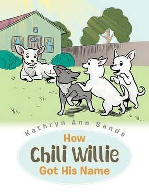 How Chili Willie Got His Name