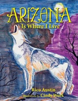 ARIZONA Is Where I Live: Where Do You Live?