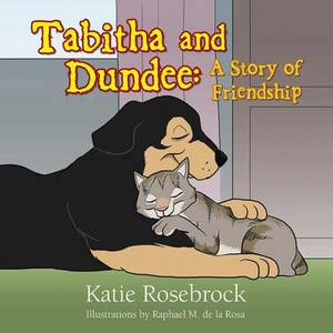 Tabitha and Dundee: A Story of Friendship