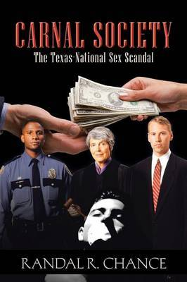 Carnal Society: The Texas-National Sex Scandal