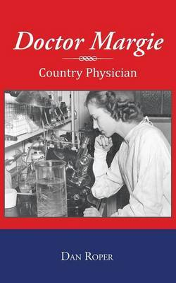 Doctor Margie: Country Physician
