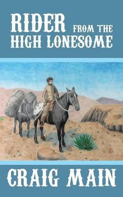 Rider from the High Lonesome