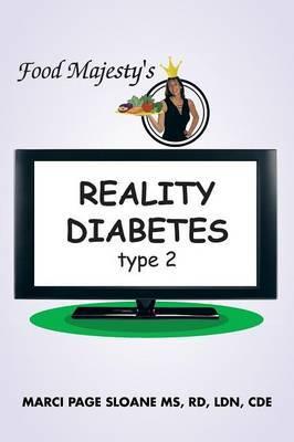 Food Majesty's REALITY DIABETES: Type 2