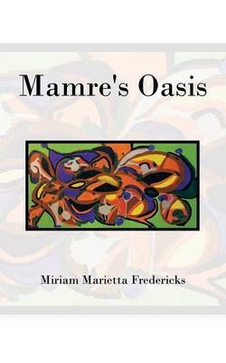 Mamre's Oasis: God's Sustenance in Deprivation