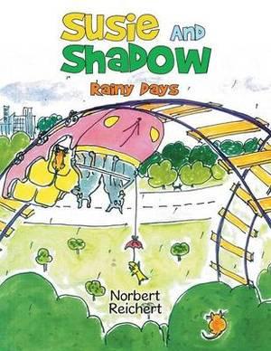 Susie And Shadow: Rainy Days