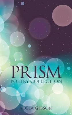 Prism: Poetry Collection