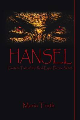Hansel: Gretel's Tale of the Red-Eyed Demon Witch