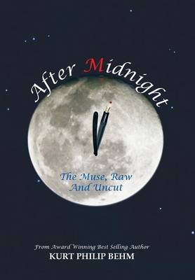 After Midnight: The Muse, Raw And Uncut