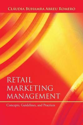 Retail Marketing Management: Concepts, Guidelines, and Practices