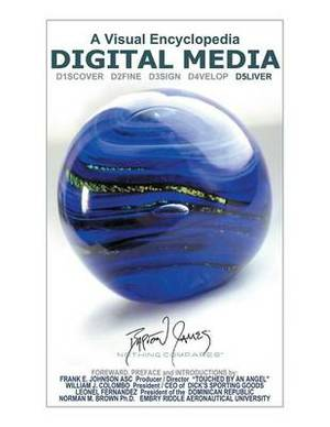 Digital Media: A Visual Encyclopedia: D5liver