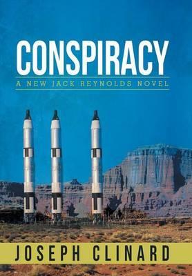 Conspiracy: A New Jack Reynolds Novel