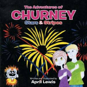 The Adventures of Churney: Stars & Stripes
