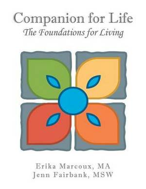Companion for Life: The Foundations for Living