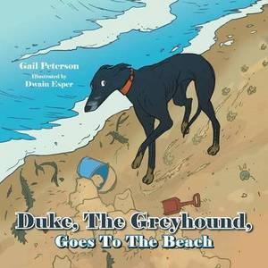 Duke, The Greyhound, Goes To The Beach