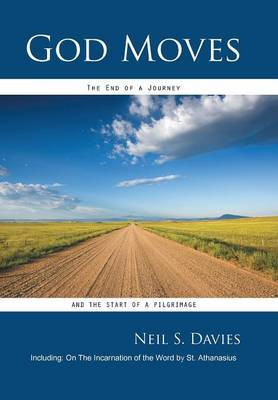 God Moves: The End of a Journey and the Start of a Pilrimage