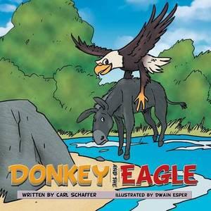 Donkey and The Eagle
