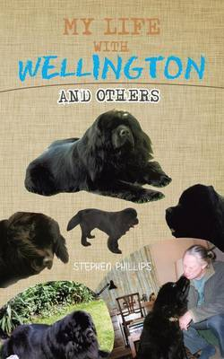 My Life with Wellington: And Others