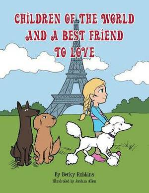Children Of The World And A Best Friend To Love