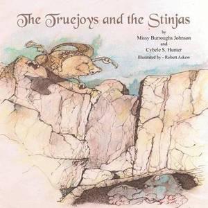 The Truejoys and the Stinjas