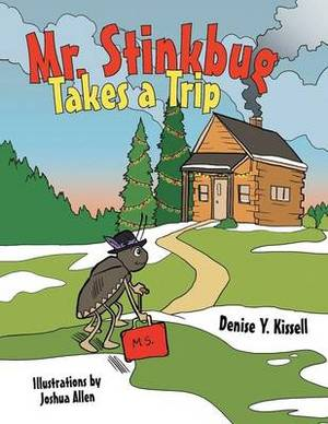 Mr. Stinkbug Takes a Trip